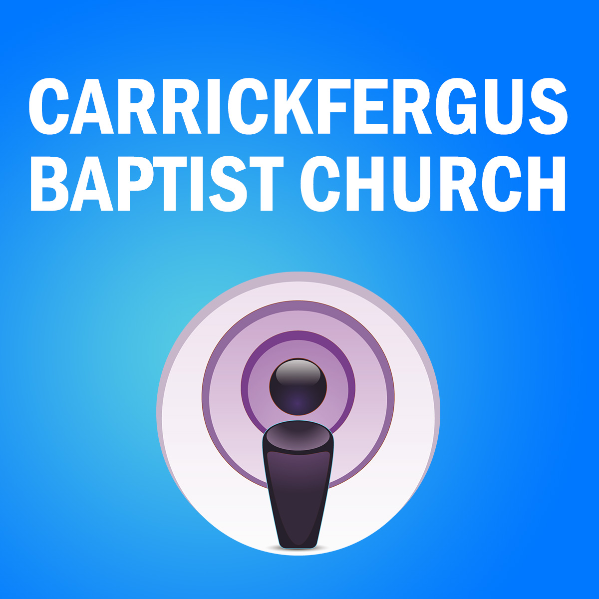 Sermons – Carrickfergus Baptist Church