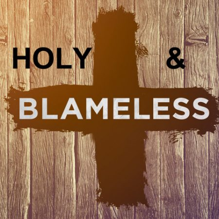 What does the Bible say about being blameless? | Bible study