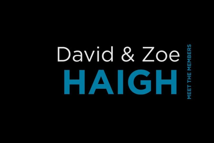 David and Zoe Haigh - Meet the Members